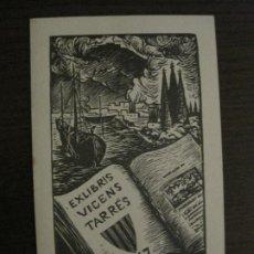 Arte: EX LIBRIS-VICENS TARRES 1967-VER FOTOS-(X-2659). Lote 183710721