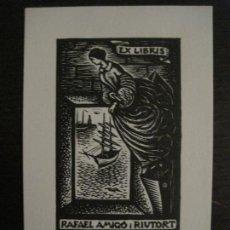 Arte: EX LIBRIS-RAFAEL AMIGO RIUTORT-VER FOTOS-(X-2664). Lote 183712480