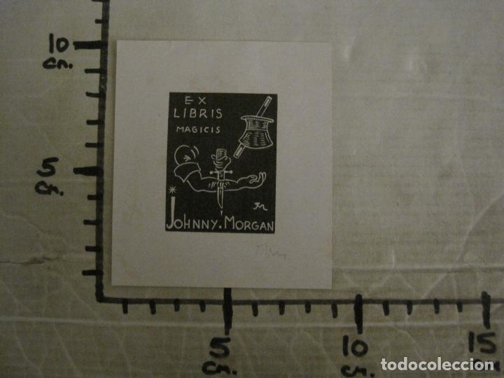 Arte: EX LIBRIS-MAGICIS-JOHNNY MORGAN-VER FOTOS-(X-2671) - Foto 4 - 183713945