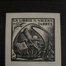 Arte: EX LIBRIS-VICENS TARRES-VER FOTOS-(X-2674). Lote 183714426