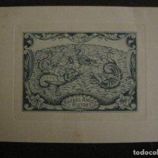 Arte: EX LIBRIS-RAFAEL AMIGO I RIUTORT-VER FOTOS-(X-2689). Lote 183716552