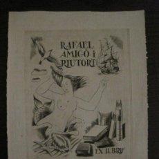 Arte: EX LIBRIS-RAFAEL AMIGO I RIUTORT-JAUME PLA-GRABADO-VER FOTOS-(X-2690). Lote 183720510