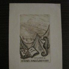 Arte: EX LIBRIS-RAFAEL AMIGO Y RIUTORT-ELFI OSIANDER-GRABADO-VER FOTOS-(X-2691). Lote 183720738