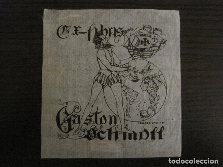 EX LIBRIS-GASTON SCHMDITT-ISMAEL SMITH-VER FOTOS-(X-2695) (Arte - Ex Libris)