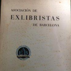Arte: EXLIBRIS - REVISTA DE LA ASOCIACION DE EXLIBRISTAS DE BARCELONA. NUM. 20 - REVISTA DICIEMBRE 1960.. Lote 188511296