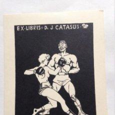 Arte: EX-LIBRIS EXLIBRIS BOOKPLATE PARA DR. J. CATASÚS. BOXEO BOXEADOR DESNUDO ERÓTICO. Lote 190716223