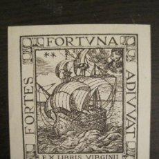 Arte: EX LIBRIS-VIRGINI BIANCHI VALENTINI-FORTES FORTUNA ADIVVAT-VER FOTOS-(X-2697). Lote 191813631