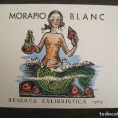 Art: EX LIBRIS-MORAPIO BLANC-RESERVA EXLIBRISTICA 1967-SIRENA-VER FOTOS-(X-2861). Lote 192166785