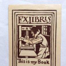 Art: EX-LIBRIS EXLIBRIS BOOKPLATE UNIVERSAL. IMPRENTA IMPRESOR. Lote 192864272
