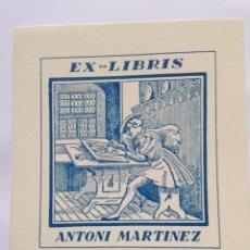 Art: EX-LIBRIS EXLIBRIS BOOKPLATE PARA ANTONI MARTÍNEZ. PINTOR. Lote 193089687