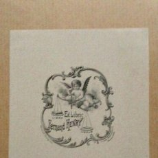 Arte: EX-LIBRIS EXLIBRIS FERNAND HENRY, 1899. ANGEL BALANZA. Lote 194114256