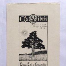 Arte: EX-LIBRIS EXLIBRIS LLUIS COLL Y ESPADALER. PINO SOL CAMPO. Lote 194705501
