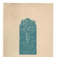 Arte: EX- LIBRIS.- C. BATLLE. Lote 198813352