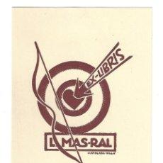 Arte: EX- LIBRIS.- ILUSTRADO POR J. ANGLADA VILLA PARA L. MAS- RAL- 1934. Lote 198814377