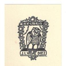 Arte: EX- LIBRIS.- ILUSTRADO POR J. ANGLADA VILLA PARA J. L. VIDAL DIEZ . Lote 198815933