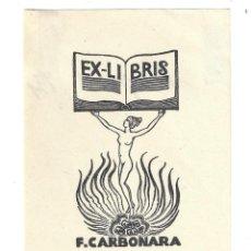 Arte: EX- LIBRIS.- FRANCESCO CARBONARA- 1931. Lote 198816800