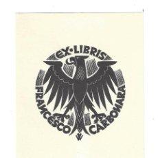 Arte: EX- LIBRIS.- FRANCESCO CARBONARA. Lote 198819048