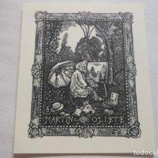 Arte: EX LIBRIS DE MARECHAL PARA MARTIN OLIETE PINTOR GRABADOR OPUS 59 EXLIBRIS . Lote 202448931