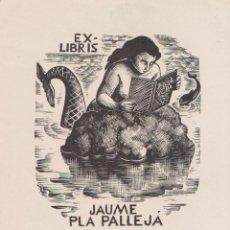 Arte: EX-LIBRIS DE ENRIC CRISTÒFOL RICART I NIN PARA JAUME PLA PALLEJA - 1959 – (FIRMA A LLAPIS). Lote 205382780
