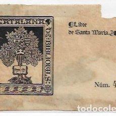 Arte: EX LIBRIS - SOCIETAT CATALANA DE BIBLIÒFILS - 14 X 9,2 CM.. Lote 208386607