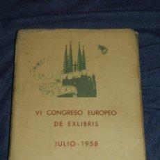 Arte: (MF) VI CONGRESO EUROPEO DE EXLIBRIS - JULIO 1958 BARCELONA, COLECCIÓN DE 30 EX LIBRIS. Lote 210940880