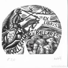 Art: EX-LIBRIS DE ORIOL MARIA DIVI I COLL PARA MIQUEL SCHMID I PALLARÈS – 2000 - (FIRMAT A LLAPIS). Lote 216697638