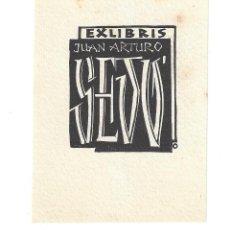 Arte: EX- LIBRIS.- JUAN ARTURO SEDO. ARTE. LIBROS. Lote 221559037