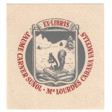 Arte: EX- LIBRIS.- JAUME CARNER SUÑOL Y M.ª LOURDES CABANA VANCELLS. ILUSTRADO POR BON. 1949. LIBROS. Lote 221559308