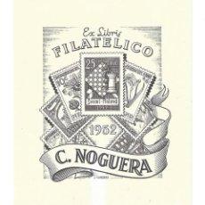 Arte: EX- LIBRIS.- EX LIBRIS FILATÉLICO CARLOS NOGUERA. 1952. ILUSTRADO POR J. CARRERA. SELLOS. LIBROS. Lote 221561143