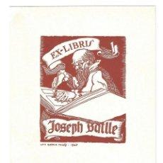 Arte: EX- LIBRIS.- JOSEPH BATLLE. ILUSTRADO POR LUIS GARCIA FALGAS. ARTE. LIBROS- 1947. Lote 221562873