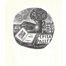 Arte: EX- LIBRIS.- PEPITA PALLÉ. ILUSTRADO POR ORIOL M.ª DIVI. ARTE. LIBROS. Lote 221563543