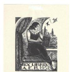 Arte: EX- LIBRIS.- A. E. B 1952. ILUSTRADO POR E. C. RICART. MUJER. LECTORA. ARTE. LIBROS. Lote 221564610