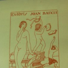 Arte: EX-LIBRIS JOAN BAUCIS 10 X 15CM. Lote 222012538