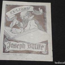 Arte: EXLIBRIS JOSEPH BATLLE ( LUIS GARCIA FALGAS 1947). Lote 223632565