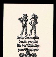 Arte: A4-2-4 EX LIBRIS DE FRITZ CEUNAJTEK DANKT BEUZLICH FÜU DIE MÜNTCHE ZUM GIEBZIGEU (FRITZ CEUNAJTEK AG. Lote 235591325