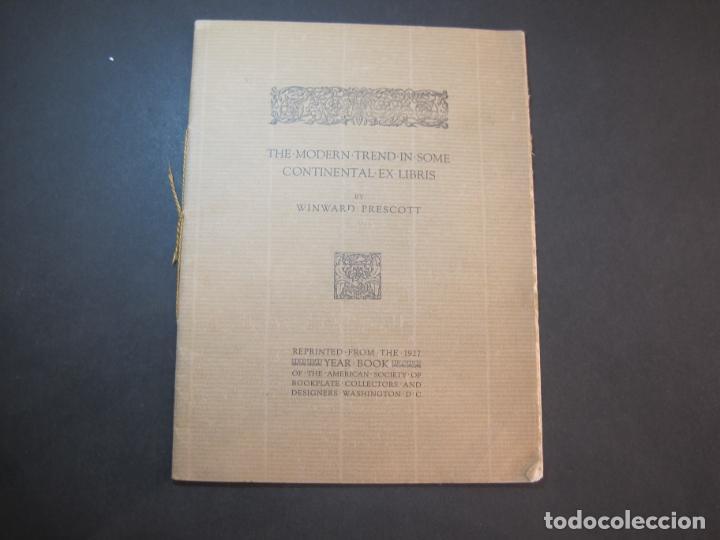 THE MODERN TREND IN SOME CONTINENTAL EX LIBRIS-WINWARD PRESCOTT-AÑO 1927-VER FOTOS-(K-1753) (Arte - Ex Libris)