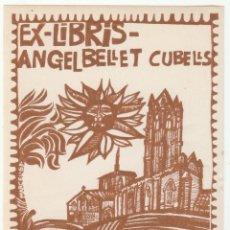 Arte: EX- LIBRIS - ANGEL BELLET CUBELLS - PAPEL ENGOMADO - 8 CM X 10 CM -. Lote 244599095