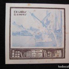 Arte: EX LIBRIS-G.CORTES-VAIXELLS AL PORT-VER FOTOS-(X-3018). Lote 260757040