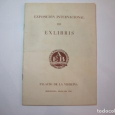Arte: BARCELONA-EXPOSICION INTERNACIONAL DE EX LIBRIS-CATALOGO-AÑO 1961-VER FOTOS-(K-2712). Lote 261624765
