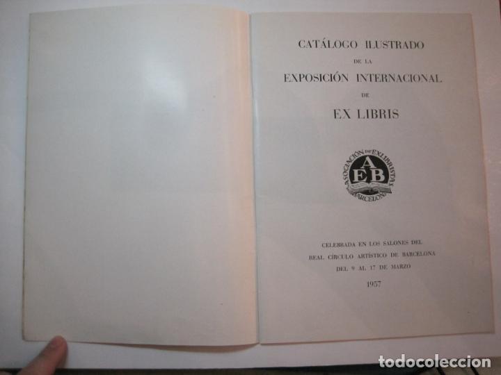 Arte: EX LIBRIS-CATALOGO ILUSTRADO DE LA EXPOSICION INTERNACIONAL-BARCELONA AÑO 1957VER FOTOS-(K-2715) - Foto 4 - 261625290