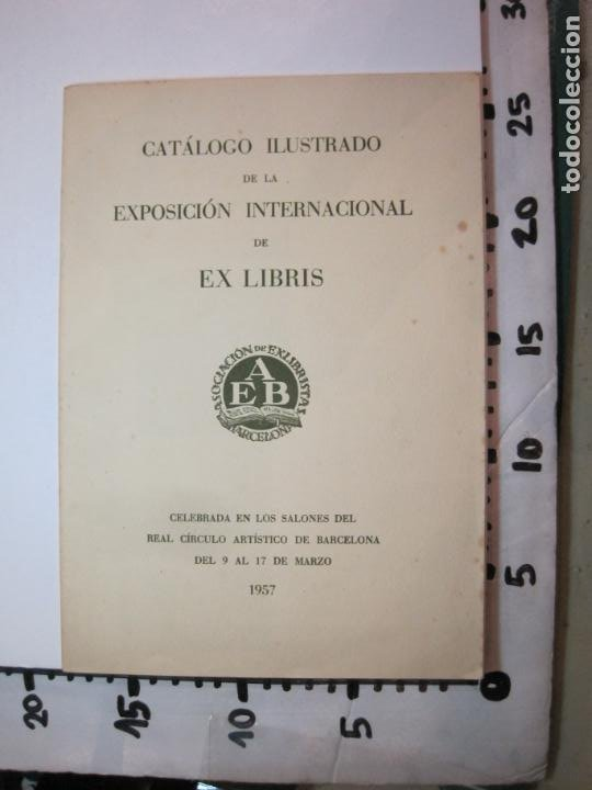 Arte: EX LIBRIS-CATALOGO ILUSTRADO DE LA EXPOSICION INTERNACIONAL-BARCELONA AÑO 1957VER FOTOS-(K-2715) - Foto 21 - 261625290
