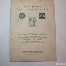 Arte: EX LIBRIS-EXPOSITION D'EX LIBRIS FRANÇAIS-BARCELONA-CATALOGO-VER FOTOS-(K-2716). Lote 261625450