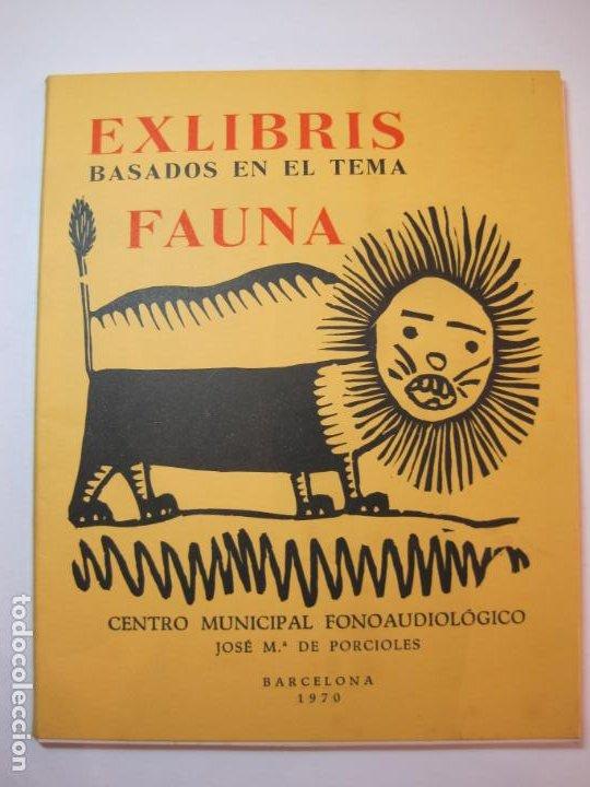 Arte: EX LIBRIS BASADOS EN EL TEMA FAUNA-BARCELONA, 1970-CENTRO MPAL FONOAUDIOLOGICO-VER FOTOS-(K-2719) - Foto 2 - 261625915