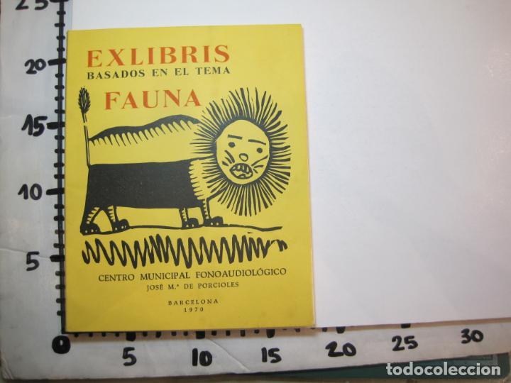 Arte: EX LIBRIS BASADOS EN EL TEMA FAUNA-BARCELONA, 1970-CENTRO MPAL FONOAUDIOLOGICO-VER FOTOS-(K-2719) - Foto 23 - 261625915