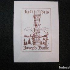 Arte: EX LIBRIS-JOSEPH BATLLE-VER FOTOS-(81.687). Lote 269477753