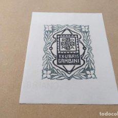 Arte: EX-LIBRIS DE GAMBINI - ROMA - XILOGRAFÍA IORG GAMBINI. Lote 270915483