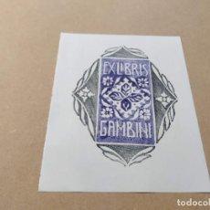 Arte: EX-LIBRIS DE GAMBINI - XILOGRAFÍA IORG GAMBINI. Lote 270917393