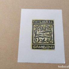 Arte: EX-LIBRIS DE GAMBINI - HUMILITAS - XILOGRAFÍA IORG GAMBINI. Lote 270930248