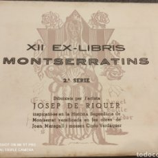 Arte: MONTSERRAT EX-LIBRIS. Lote 271675358