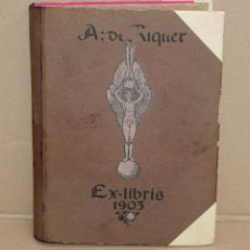 Arte: ALEXANDRE DE RIQUER - EX LIBRIS 1903 - LIBRO RECOPILATORIO DE SUS OBRAS - 67 EX LIBRIS.. Lote 274571158